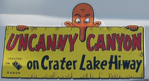 Humorous Vintage Souvenir Decal shows uncanny canyon motto from Crater Lake Highway