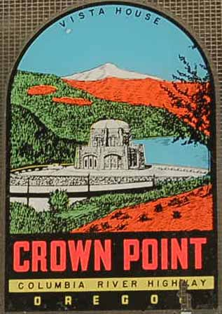 Vintage Travel Decal From Crown Point on the Columbia River in Oregon, Shows the Historic Vista House Building
